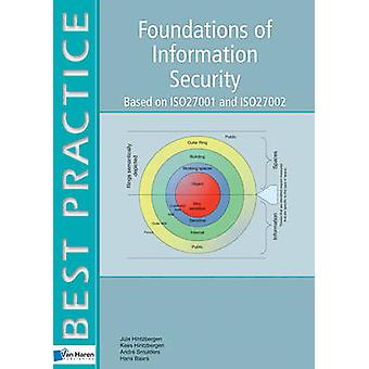 Foundations of Information Security - Based on ISO27001 and ISO27002 b