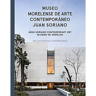 Jsa - Juan Soriano Contemporary Art Museum of Morelos by Jose Luis Bar