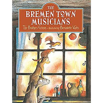 Bremen Town Musicians by Brothers Grimm - 9780735843844 Book