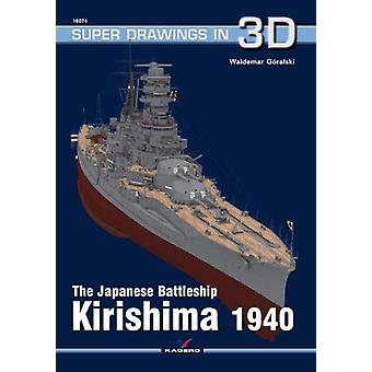 The Japanese Battleship Kirishima 1940 by Waldemar Goralski - 9788366