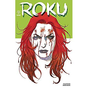 Roku by Cullen Bunn - 9781682153567 Book