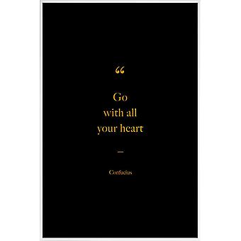 JUNIQE Print - Gold Go with All Your Heart - Painter & Artist Poster in Gold