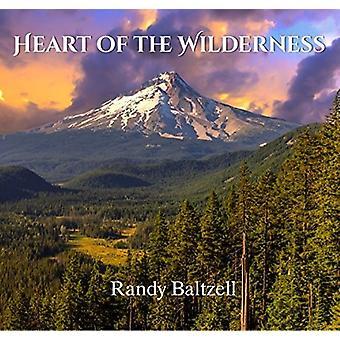 Randy Baltzell - Heart of the Wilderness [CD] USA import