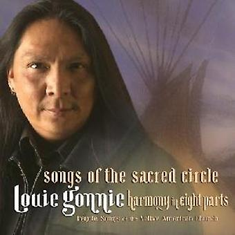 Louie Gonnie - Songs of the Sacred Circle [CD] USA import