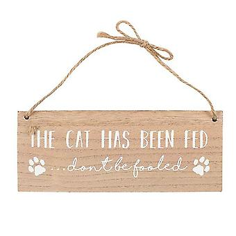 Something Different The Cat Has Been Fed Reversible Sign