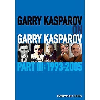 Garry Kasparov on Garry Kasparov by Kasparov & Garry