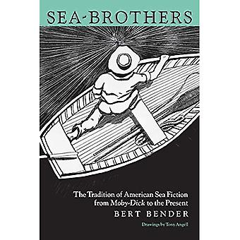Sea-Brothers: Amerikkalaisen merifiktioperinne Moby-Dickistä nykypäivään