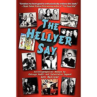 The Hellyer Say by Art Hellyer - 9780615243375 Book
