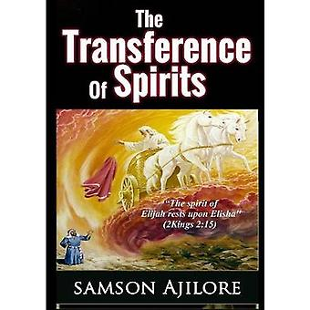 The Transference of Spirits by Samson Ajilore - 9781329769373 Book