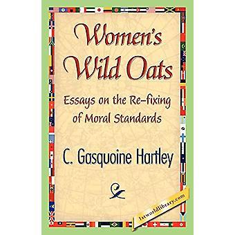 Women's Wild Oats by C Gasquoine Hartley - 9781421842400 Book