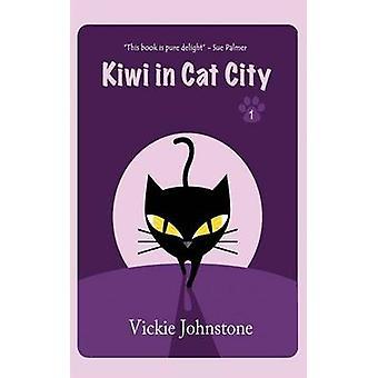 Kiwi in Cat City by Kiwi in Cat City - 9781463588298 Book