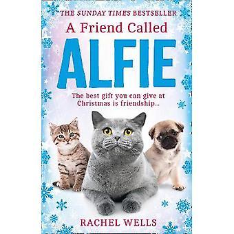 A Friend Called Alfie Book 6 Alfie series
