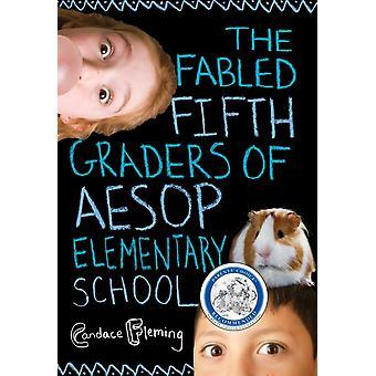 Les légendaires élèves de cinquième année de l'école primaire Aesop par Candace Fleming