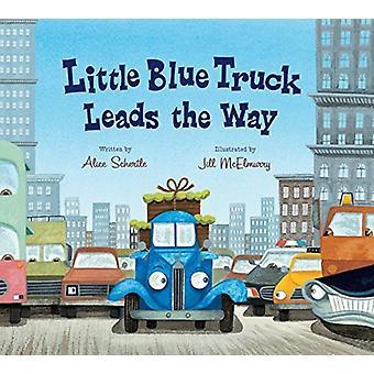 Little Blue Truck johtaa Alice Schertle & Illustratedin The Way Lap Board Book -kirjaa, kirjoittanut Jill McElmurry