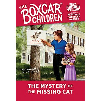 The Mystery of the Missing Cat by Created by Gertrude Chandler Warner