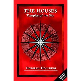 The Houses  Temples of the Sky by Houlding & D