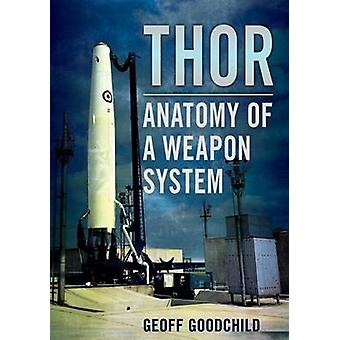 Thor Anatomy of a Weapon System