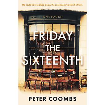 Friday the Sixteenth by Peter Coombs