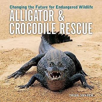 Alligator et Crocodile Rescue - changer l'avenir de Wi en voie de disparition