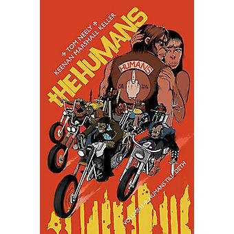 The Humans - Volume 2 - Humans Till Deth by Tom Neely - Keenan Marshall