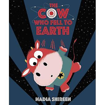 Die Kuh, die auf die Erde von Nadia Shireen - 9781780080673 Buch fiel