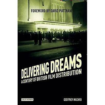 Leveren van dromen - een eeuw van Britse filmdistributie door Geoffrey