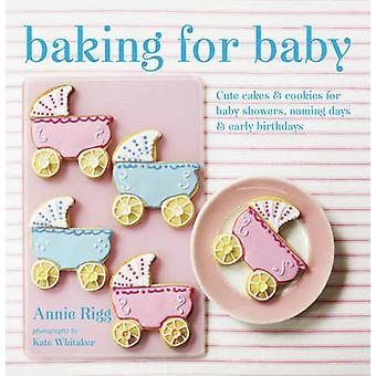 Baking for Baby - Cute Cakes and Cookies for Baby Showers - Christenin