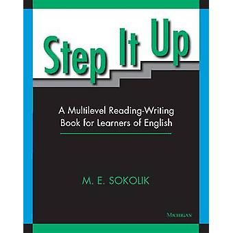 Step it Up - A Multilevel Reading-writing Book for Learners of English