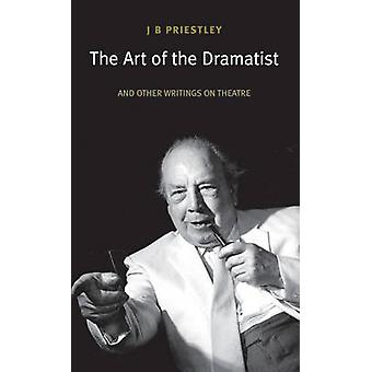L'Art du dramaturge (nouvelle édition) par J. B. Priestley - 978184002