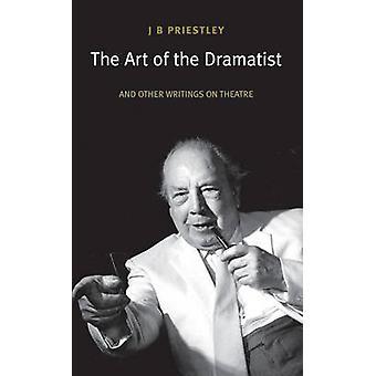 J. b. プリーストリー - 978184002 によって劇作家 (新版) の芸術