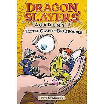 Little Giant-Big Trouble (Académie des Dragon Slayers)