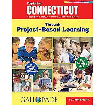 Verkennen van Connecticut door Project-Based Learning (Connecticut ervaring)