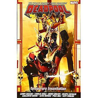 Plus grand Vol. du monde Deadpool 4: Insanitation temporaire