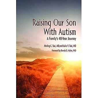 Raising Our Son With Autism: A Family's 40-Year Journey