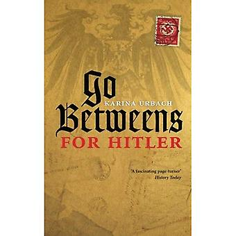 Go-Betweens for Hitler