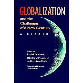 Globalization and the Challenges of a New Century A Reader by OMeara & Patrick
