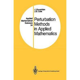 Perturbation Methods in Applied Mathematics by Kevorkian & Jirair