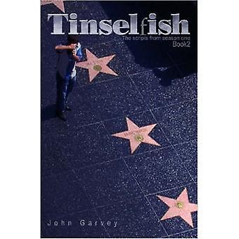 Tinselfish de scripts uit seizoen 1 boek 2 door Garvey & Johannes