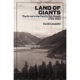 Land of Giants disken till Pacific Northwest 17501950 av lavendel & David Sievert