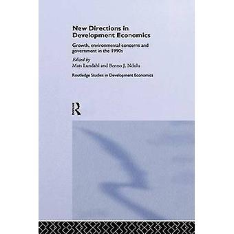 الاتجاهات الجديدة في تنمية اقتصاديات النمو الشواغل البيئية والحكومة في التسعينات من الحصير لونداهل &