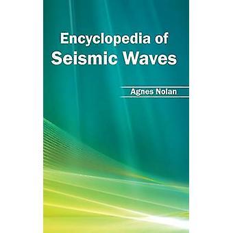 Enzyklopädie der seismischen Wellen von Nolan & Agnes