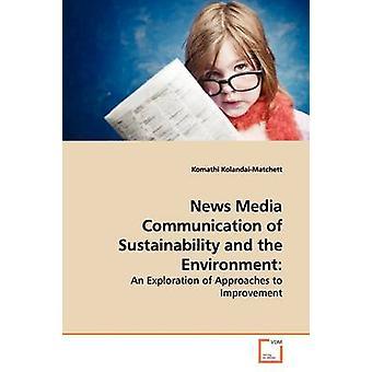 News-Media-Kommunikation von Nachhaltigkeit und Umwelt durch KolandaiMatchett & Komathi