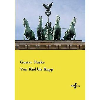 BRI von Kiel Kapp par Noske & Gustav