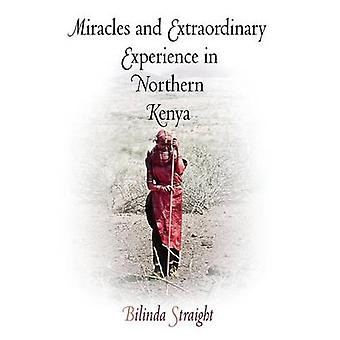 Mirakel och extraordinär erfarenhet i norra Kenya av Bilinda St