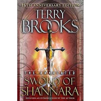 The Annotated Sword of Shannara by Terry Brooks - 9780345535139 Book