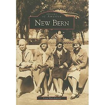 New Bern by Vina Hutchinson - 9780738506517 Book