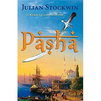 Pasha - A Kydd Sea Adventure by Julian Stockwin - 9781590136874 Book