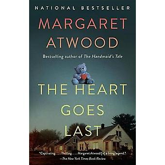 The Heart Goes Last by Margaret Atwood - 9781101912362 Book