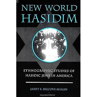 New World Hasidim par Janet S. BelcoveShalin