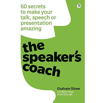 Speakers Coach by Graham Shaw
